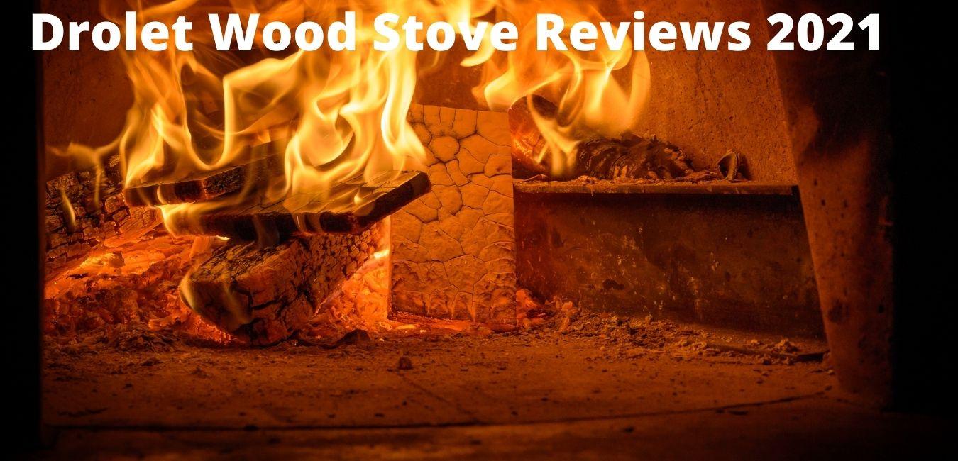 drolet wood stove reviews